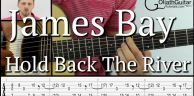Hold Back The River - James Bay - 吉他教学